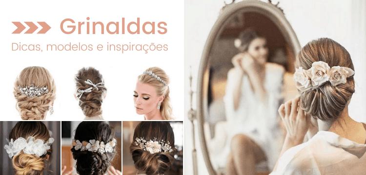 Grinalda - Dicas - Modelos - Inspirações