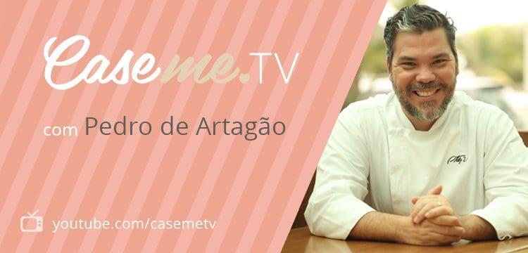 cozinha show pedro de artagao casemetv