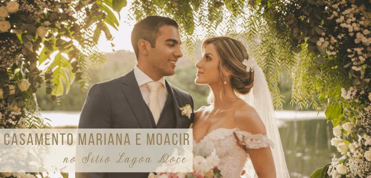 Casamento Mariana e Moacir - Sitio Lago Doce
