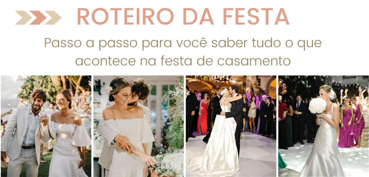 Roteiro da Festa de casamento - dia do casamento