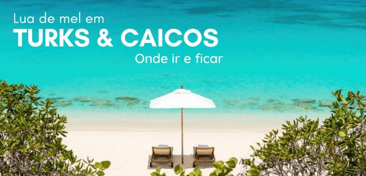 Lua de Mel em Turks and Caicos