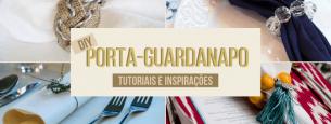 Tutoriais e Inspirações DIY de porta-guardanapos
