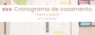 Cronograma de casamento: passo a passo em 7 etapas