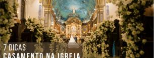 7 dicas para o seu casamento na Igreja Católica